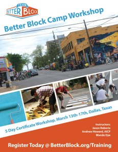 (c) The Better Block: A Tool to Rapidly Revitalize Neighborhood Blockshttp://betterblock.org/